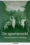 De Sportwereld. Een sociologische inleiding